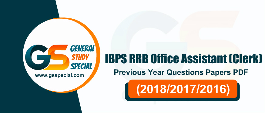 50+ IBPS RRB Office Assistant Previous Year Papers PDF – (2016-2018) : Download PDF